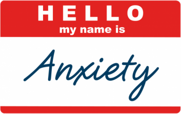 name tag Hello my name is Anxiety